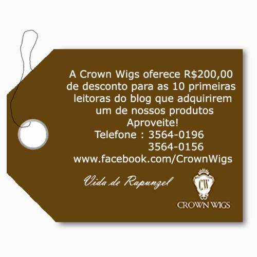 Promoção Crown Wigs e Vida de Rapunzel!